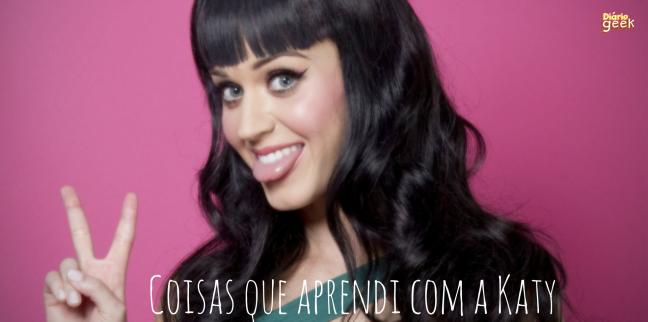 TOPO - Coisas que aprendi com a Katy